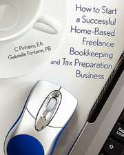 How to Start a Successful Home-Based Freelance Bookkeeping and Tax Preparation Business:  Brutality as Art
