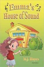 Emma's House of Sound Third Edition