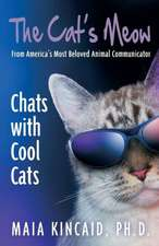 The Cat's Meow:  Chats with Cool Cats!
