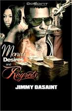 Money Desires and Regrets:  The Unpaved Road to Manhood - A Boy, a Mentor, and the Transformation to Man; A Fable.