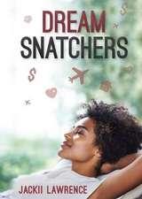 Dream Snatchers