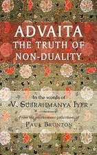 Advaita:  The Truth of Non-Duality