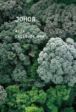 Johor: Asia Latitude One