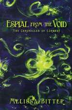Espial from the Void