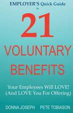 Employer's Quick Guide to 21 Voluntary Benefits
