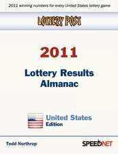Lottery Post 2011 Lottery Results Almanac, United States Edition:  An Inspirational Guide to Needlework, Cooking, Sewing, Fashion, and Fun