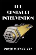 The Centauri Intervention
