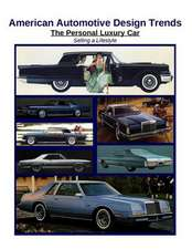 American Automotive Design Trends / The Personal Luxury Car