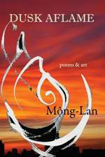 Dusk Aflame: Poems & Art