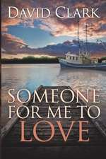 Someone for Me to Love