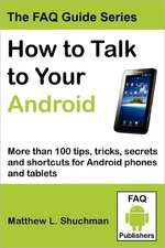 How to Talk to Your Android