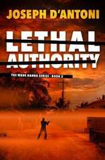 Lethal Authority