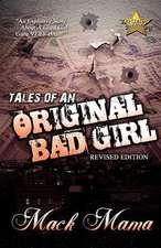 Tales of an Original Bad Girl (Revised Editon)