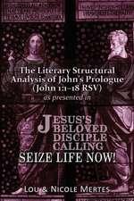 The Literary Structural Analysis of John's Prologue (John 1