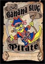 Pug the Banana Slug Pirate