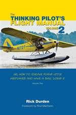 The Thinking Pilot's Flight Manual