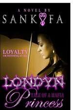 Londyn:  Tale of a Mafia Princess