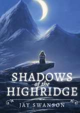 Shadows of the Highridge