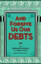 And Forgive Us Our Debts