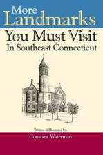 More Landmarks You Must Visit in Southeast Connecticut