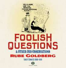 Foolish Questions and Other Odd Observations