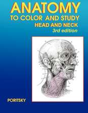 Anatomy to Color and Study Head and Neck 3rd Edition:  A Road to Healing