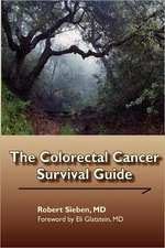 The Colorectal Cancer Survival Guide:  An Uncommon Journey