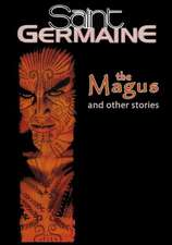 Saint Germaine:  The Magus and Other Stories
