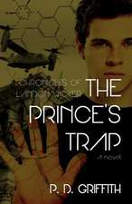 The Prince's Trap