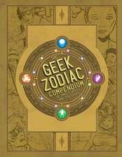 The Geek Zodiak Compendium