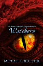 Watchers: The Second Book of the Genesis Chronicles