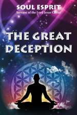 The Great Deception