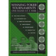 Winning Poker Tournaments One Hand at a Time, Volume II
