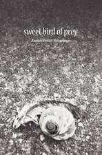 Sweet Bird of Prey