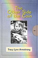 Tracy's Story - The Other Side of the Coin