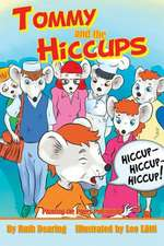 Tommy and the Hiccups