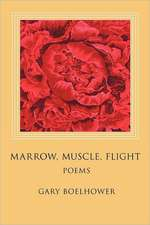 Marrow, Muscle, Flight