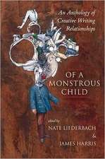 Of a Monstrous Child:  An Anthology of Creative Writing Relationships