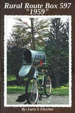 Rural Route Box 597 1959