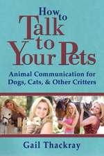 How to Talk to Your Pets