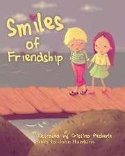 Smiles of Friendship