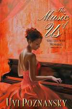 The Music of Us (Still Life with Memories, #3)