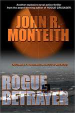 Rogue Betrayer:  The Heart of the Quarter