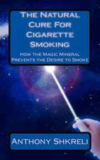 The Natural Cure for Cigarette Smoking