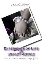 Experience of Life vs. Expert Advice
