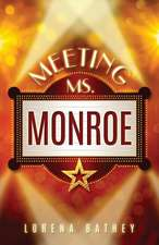 Meeting Ms. Monroe:  My Life with Music