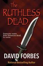 The Ruthless Dead