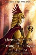 Through Death or Through Darkness