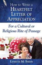 How to Write a Heartfelt Letter of Appreciation for a Cultural or Religious Rite of Passage