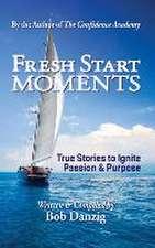 Fresh Start Moments